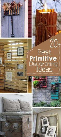 Best Primitive Decorating Ideas!