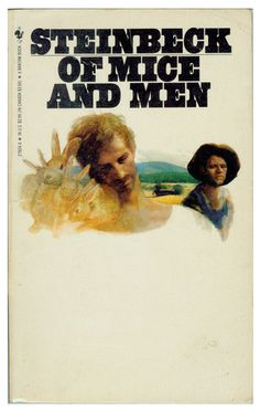 Of Mice and Men. This is one of my favorites and I have this exact copy of this book. It was my mother's book when she was in the 5th grade and it's still in great condition even though I read it about 5 times.