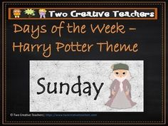 Two Creative Teachers - Days of the Week Harry Potter Theme This product contains each day of the week in a bright and colourful 'Harry Potter' theme.Brighten up your classroom or learning space with these fun and colourful Days of the Week!