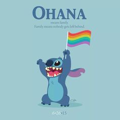 "Gay marriage was legalized on 6/26...and Stitch is Experiment 626.  Let us never forget the meaning of ""Ohana."""