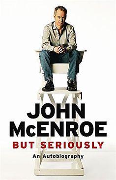 But Seriously Buch von John McEnroe versandkostenfrei bei Weltbild. Baker And Taylor, Tennis Legends, Tennis Stars, Used Books, What Is Like, Memoirs, Ebooks, Author, Reading