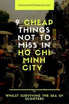 Budget travel in Southeast Asia: The best cheap things to do in Ho Chi Minh City, Vietnam