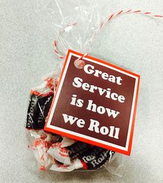 """""""Great service is how we roll"""" customer service week 2015 Staff Gifts, Client Gifts, Teacher Gifts, Team Gifts, Volunteer Gifts, Cheer Gifts, Fun Gifts, Creative Gifts, Employee Appreciation Gifts"""