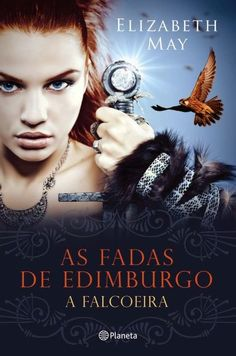 Livros e marcadores: Passatempo: As Fadas de Edimburgo de Elizabeth May...
