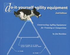 DIY dog agility equipment (We made Max one of these today and he's great at it!)