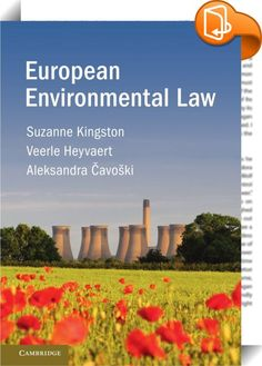 European Environmental Law    :  EU Environmental Law is a critical, comprehensive and engaging account of the essential and emerging issues in European environmental law and regulation today. Suitable for advanced undergraduate and postgraduate students, the book delivers a thematic and contextual treatment of the subject for those taking courses in environmental law, environmental studies, regulation and public policy, and government and international relations. Placing the key issue...