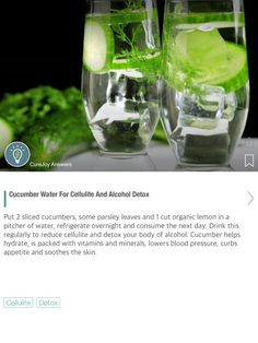 Cucumber Water For Cellulite And Alcohol Detox - via @CureJoy