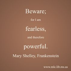 the destructive power of knowledge in the book frankenstein by mary shelley Also destructive  ingolstadt  fs pursuit of knowledge  invention & power mary shelley s frankenstein is the signature.