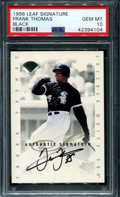 1259c822c4 Frank Thomas 1990 Leaf Signature Black autograph auto pop 1 PSA 10 #PSA10  #sportscards