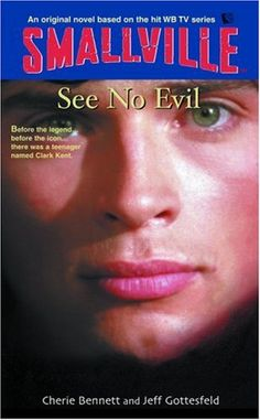 See No Evil (Smallville Series for Young Adults, No. 2) by Cherie Bennett http://www.amazon.com/dp/0316173010/ref=cm_sw_r_pi_dp_Uh.qub0X45ZY7