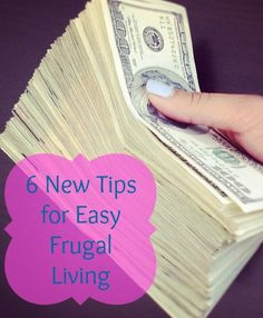 6 New Tips for Easy Frugal Living | GirlsGuideTo  *best tip: Self audit at a set time every month so you keep on task and re-adjust.