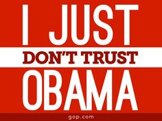 Obama has produced more lies than jobs.  Sign here if you don't trust our president: http://gop.cm/6182ooXu