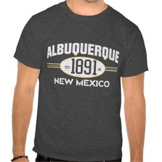 Hip, Hip Hooray we got your   ALBUQUERQUE NEW MEXICO 1891 city incorporated graphic tee. Whether printed on charcoal heather gray, navy blue, or any dark color tee you wish this shirt is going to be amazing and all your friends are going to ask you where you get the cool tee from.  So friend what are you waiting for? grab yours today. www.citystyletees.com