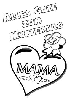 Mother& Day coloring page & Coloring page Greeting with heart - # Mothers Day Coloring Pages, Mother's Day Colors, Glass Engraving, Mother And Father, Baby Feeding, Happy Mothers, Fathers Day, Kindergarten, Teaching