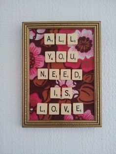 "All you need is love scrabble letters picture size 8"" x 6"""