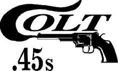 """""""God made man, Samuel Colt made them equal"""""""
