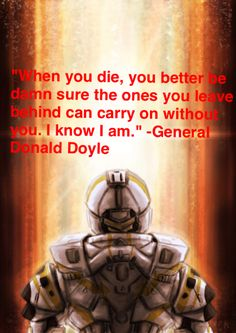General Donald Doyle makes me cry every time may he Rest In Peace😭😭😭😭 Halo Funny, Halo Armor, Blue Quotes, Red Vs Blue, Warrior Quotes, Naruto Funny, Mass Effect, Rwby, Movie Quotes