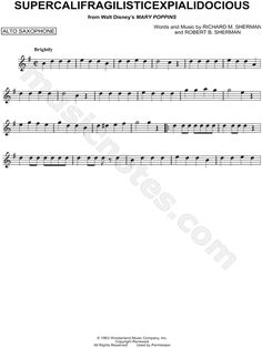 Print and download Supercalifragilisticexpialidocious sheet music from Mary Poppins arranged for Alto Saxophone. Instrumental Solo in G Major. Trombone Sheet Music, Alto Sax Sheet Music, Saxophone Music, Piano Sheet Music, Music Sheets, Mary Poppins, Fix You, Free Printable Sheet Music, Guitar Classes