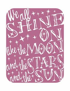 We All Shine On v2  a music inspired print by HouseofTenderBeasts, $20.00
