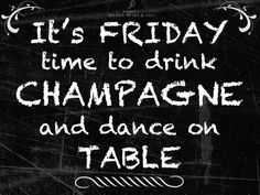 Our favorite Friday quote! Tgif, Make Me Happy Quotes, Quotes For Him, Friday Quotes Humor, Funny Quotes, Funny Videos, Happy Friday Dance, Champagne Quotes, Beach Words