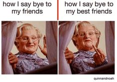 65 Funny Friend Memes - How I say bye to my friends. How I say bye to my best friends. Funny friends memes to celebrate the friends in our lives. Make sure to share them with your besties to let them know how much you love them. Boy Best Friend Quotes, Funny Best Friend Memes, Guy Best Friend, Really Funny Memes, Stupid Funny Memes, Funny Relatable Memes, Funny Texts, Funny Friends, Best Friend Things