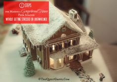 7 Steps for Making a Gingerbread House from Scratch:Without Getting Stressed or Overwhelmed