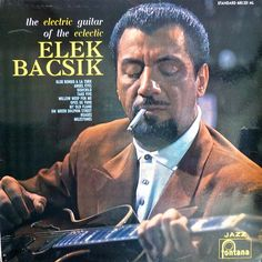 "Album Cover of ""Elek Bacsik"" on Fontana (France) Jazz Standard No 680.221 ML"
