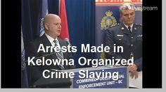 Arrests in Kelowna