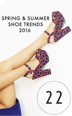 What are your favorite shoe trends for  spring/summer? #22SHOES