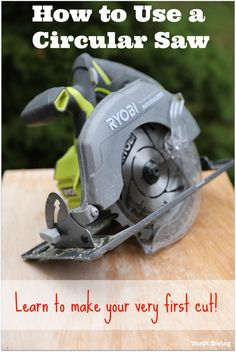 How to Use a Circular Saw - Learn how to make your very first cut without the fear or intimidation - Features the RYOBI One brushless 7 and one fourth inch blade! Circular Saw Reviews, Best Circular Saw, Circular Saw Table, Table Saw Stand, Skill Saw, Power Hand Tools, Woodworking Projects, Diy Projects, Amigurumi