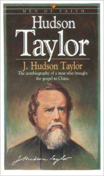 Hudson Taylor Biography