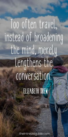 travelquote-too-often-travel-instead-of-broadening-the-mind-merely-lengthens-the-conversation
