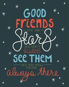 Good Friends Are Like Stars Hand Lettered and by MCreativeJ