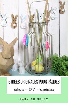 5 idées originales pour Pâques (déco – DIY – cadeau) Diy Cadeau, Glass Vase, Blog, Home Decor, Alps, Pattern Paper, Customized Gifts, Creative Ideas, Decoration Home