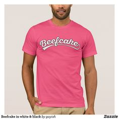 Beefcake in white & black  #beefcake #muscles #muscular #fitness #fit #male #slang #man #tshirt #pink #customizable #guys #gay