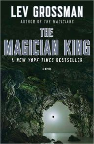 The Magician King (Magicians Series #2) by Lev Grossman - ****