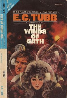 scificovers:  Ace #89301:The Winds of Gath by E. C. Tubb. Cover art by Charles Lilly 1973.
