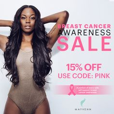 Mayvenn has joined the fight! A portion of every order this month will be donated to Breast Cancer prevention. Use code PINK for 15% off your next purchase.