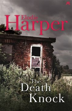 The Death Knock by Elodie Harper