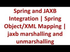 Spring Tutorial 30 - JAXB marshalling and unmarshalling Spring Framework, Spring Tutorial, Science And Technology, Integrity, Coding, Map, Youtube, Data Integrity