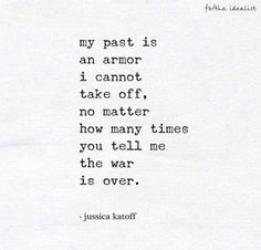 past is my armour
