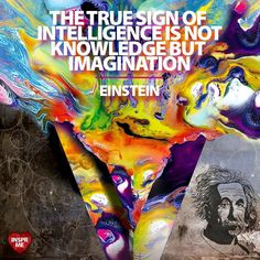 """#Inspiration #Quote by #AlbertEinstein on #Imagination. --- #Einstein #Quotes #InsprMe #Intelligence ------------------------------------------ """"The true sign of intelligence is not knowledge but imagination.""""  Albert Einstein ------------------------------------------ #Wikipedia: Albert Einstein (14 March 1879  18 April 1955) was a German-born theoretical physicist. He developed the general theory of relativity one of the two pillars of modern physics (alongside quantum mechanics)…"""