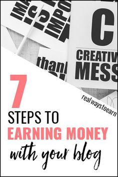 Did you just start a blog? Here are 7 steps to earning money with a blog.
