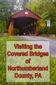 Northumberland County, Pennsylvania, is home to many beautiful and historic covered bridges. Find out all about them here: http://uncoveringpa.com/visiting-the-covered-bridges-of-northumberland-county-pennsylvania.
