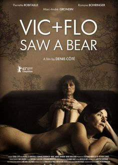 Vic + Flo Saw a Bear (2013) ✭✭✭½ Absorbing and unsettling drama about a couple of lesbian ex-cons (Pierrette Robitaille, Romane Bohringer) who move to a rural community in Quebec and try to rebuild their shattered lives. This one slowly gains steam, but it's full of surprises and evokes a moody, foreboding  realism.