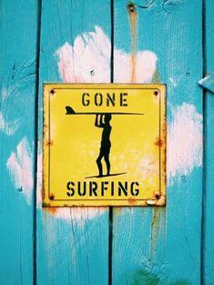 Surfing quotes | Gone surfing #surfingquotes #surfinginspiration