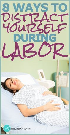 8 Ways to Distract Yourself During LABOR - Miracle Maker Mom