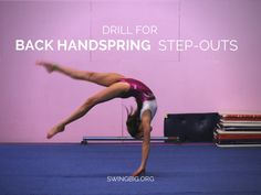 Drills for back handspring step-outs