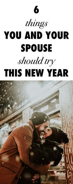 6 Things You and Your Spouse Should Try for the New Year!
