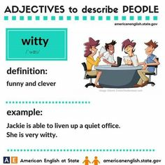 Adjectives to describe people: witty English Adjectives, English Idioms, English Lessons, Learning English, English Grammar, English Language, Learn English Words, English Phrases, English Fun